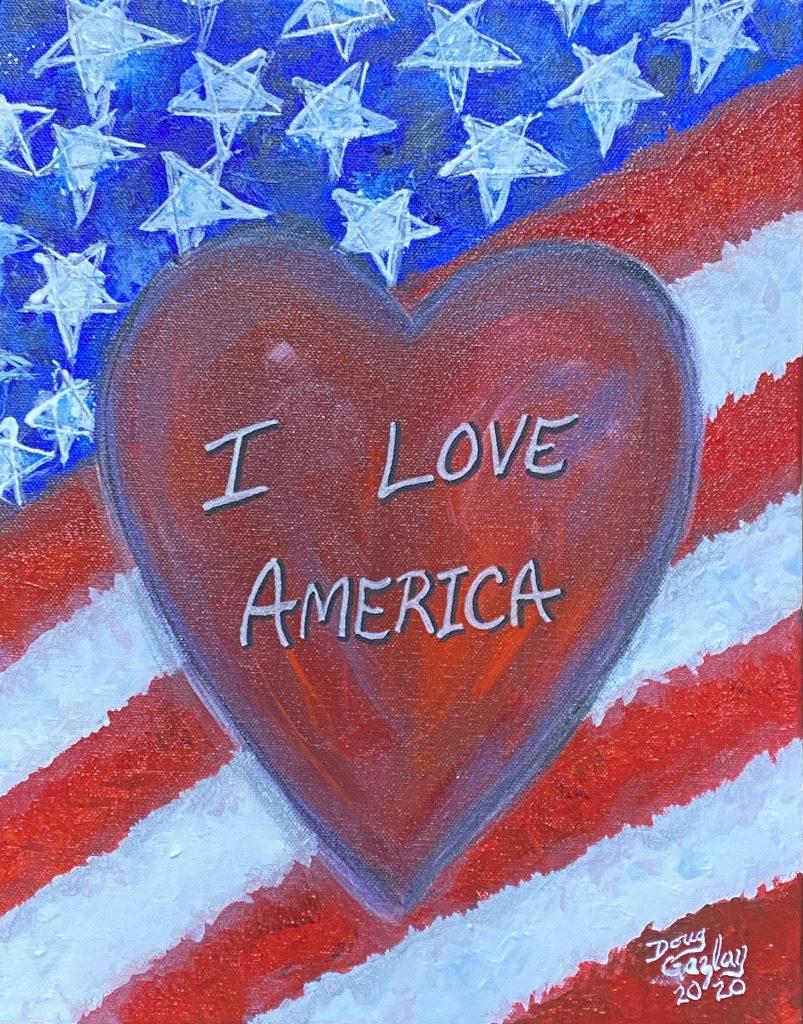 I LOVE AMERICA (2020)- Doug Gazlay